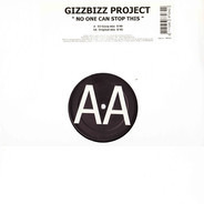 GizzBizz Project - No One Can Stop This