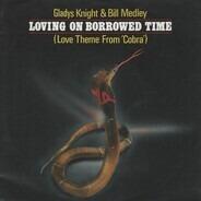 Gladys Knight & Bill Medley - Loving on Borrowed Time (Love Theme From Cobra)