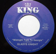 Gladys Knight - Midnight Train To Georgia / You're The Best Thing That Ever Happened To Me