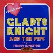 Gladys Knight And The Pips With Guests Funky Junction - Especially For You....