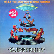 Glass Family, The Glass Family - Mr DJ ¢ You Know How To Make Me Dance