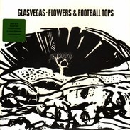 Glasvegas - Flowers & Football Tops 2/2
