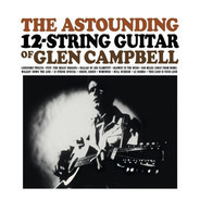 Glen Campbell - The Astounding 12-String Guitar Of Glen Campbell
