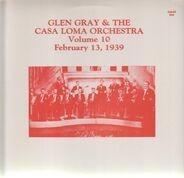 Glen Gray - Vol. 10 - February 13, 1939