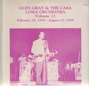 Glen Gray - Vol. 11 - February 25, 1939 - August 1, 1939