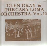 Glen Gray - Vol. 12 - September 28, 1939 - February 27, 1940