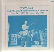 Glen Gray - Vol. 16 - May 24, 1941 - December 16, 1941