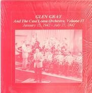 Glen Gray - Vol. 17 - January 15, 1942 - July 27, 1942