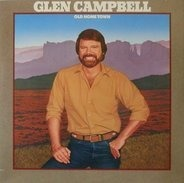 Glen Campbell - Old Home Town