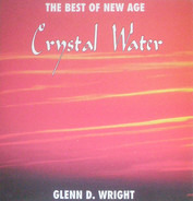 Glenn D. Wright - The Best Of New Age - Crystal Water