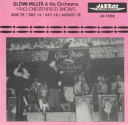 Glenn Miller And His Orchestra - 1942 Chesterfield Shows