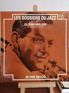 Glenn Miller And His Orchestra - Les Dossiers Du Jazz Volume 3 - In The Mood