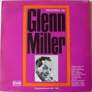 Glenn Miller - Memories On Glenn Miller