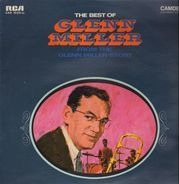 Glenn Miller And His Orchestra - The Best Of Glenn Miller