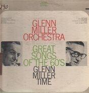 Glenn Miller Orchestra - Great Songs Of The 60's - Glenn Miller Time