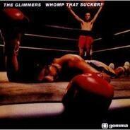 Glimmers - Whomp That Sucker