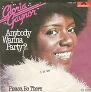 Gloria Gaynor - Anybody Wanna Party? / Please Be There