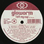 Gloworm - I Lift My Cup