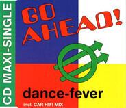 Go Ahead! - Dance-Fever