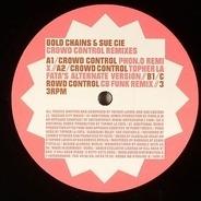 Gold Chains & Sue Cie - Crowd Control (Remixes)