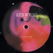 Goldfish Und Der Dulz - Love Me Fender