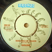 Goldie - Making Up Again / Time To Kill