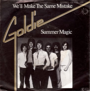 Goldie - We'll Make The Same Mistake