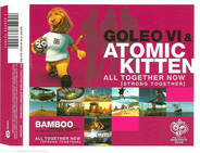 Goleo VI & Atomic Kitten - All Together Now (Strong Together)