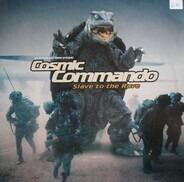 Gollum & Yanny Present: Cosmic Commando - Slave To The Rave