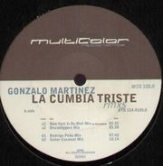 Gonzalo Martinez - La Cumbia Triste - Remixes