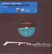 Gonzalo Martinez - La Pollera Colora Remixes