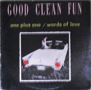 Good Clean Fun - Good Clean Fun