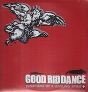 Good Riddance - Symptoms of a Leveling Spirit