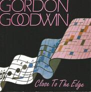 Gordon Goodwin - Close to the Edge