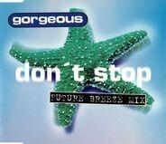Gorgeous - Don't Stop (Future Breeze Mix)
