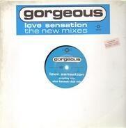 Gorgeous - Love Sensation (The New Mixes)