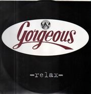 Gorgeous - Relax