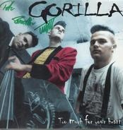 Gorilla - TOO MUCH FOR YOUR HEART