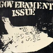 Government Issue - Give Us Stabb Or Give Us Death