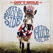 Gov't Mule - Stoned Side Of The Mule - Vol.1 & 2
