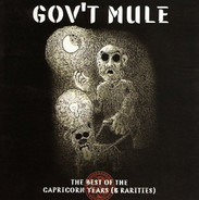 Gov't Mule - The Best Of The Capricorn Years (& Rarities)