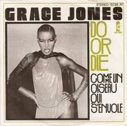 Grace Jones - Do Or Die