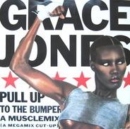 Grace Jones - Musclemix / La Vie En Rose / Pull Up To The Bumper