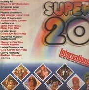 Grace Jones, Amanda Lear, Uriah Heep,.. - Super 20 International