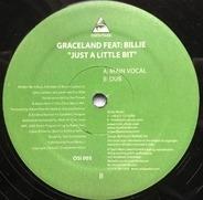 Graceland Featuring Billie - Just A Little Bit