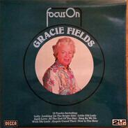 Gracie Fields - Focus On Gracie Fields