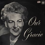 Gracie Fields - Our Gracie