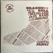 Graeme Bell And His Dixieland Jazz Band - Czechoslovak Journey 1947