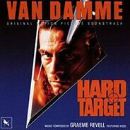 Graeme Revell Featuring Kodō - Hard Target (Original Motion Picture Soundtrack)
