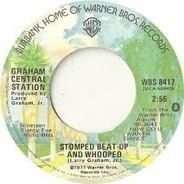 Graham Central Station - Stomped Beat-Up And Whooped